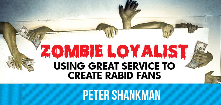 3 Ways To Turn Your Customers Into 'Zombie Loyalists'